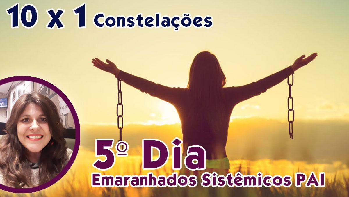 3º DIA 20/06/2020 - EMARANHADOS SISTÊMICOS* DA ANCESTRALIDADE PATERNA